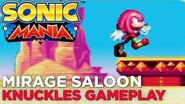 SONIC MANIA Mirage Saloon Zone KNUCKLES Gameplay