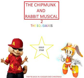 The Chipmunk And Rabbit Musical 2 The Squeakass Poster