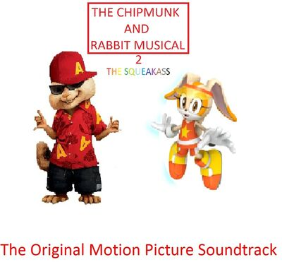 The Chipmunk And Rabbit Musical 2 The Squeakass