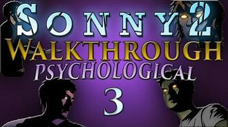 Sonny 2 - Psychological Walkthrough Part 3 Zone 1 (Stages 9-10) and Zone 2 (Stages 1-3)