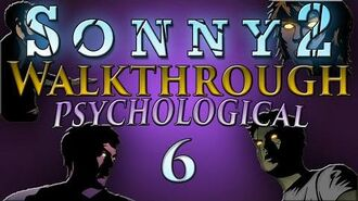 Sonny 2 - Psychological Walkthrough Part 6 Zone 2 (Stages 10-12)