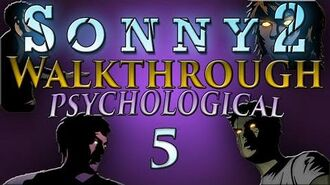 Sonny 2 - Psychological Walkthrough Part 5 Zone 2 (Stages 8-10)