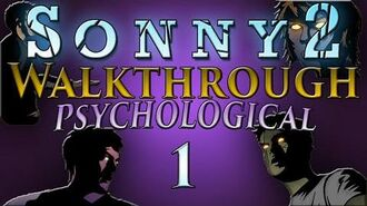 Sonny 2 - Psychological Walkthrough Part 1 Stages 1-5