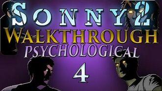 Sonny 2 - Psychological Walkthrough Part 4 Zone 2 (Stages 4-7)