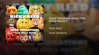 "Good Vibrations (from ""The Emoji Movie"")"