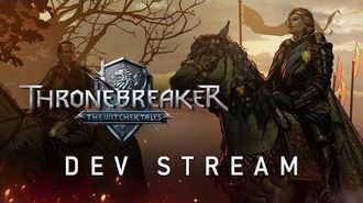 Thronebreaker The Witcher Tales Developer Stream
