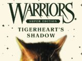 Tigerheart's Shadow