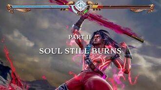 SOULCALIBUR VI - Swords and Souls Part 2 Soul Still Burns PS4, XB1, PC