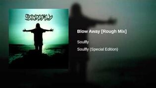 Blow Away Rough Mix