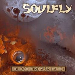 Blood Fire War Hate