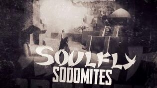 SOULFLY - Sodomites feat