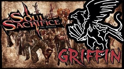 Soul Sacrifice HD! Griffin In 1 Minute!