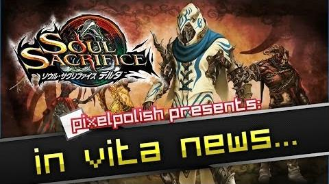 In Vita News 『SOUL SACRIFICE DELTA』 TGS2013 Gameplay Analysis