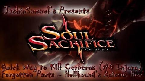 Soul Sacrifice - Forgotten Pacts - Hour of Chartreuse - Hellhound's Ruinous Howl - VS Cerberus
