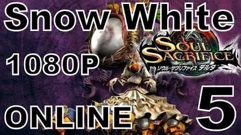 Soul Sacrifice DELTA DEMO Walkthrough - Part 5 - ONLINE - Snow White Obliterated!