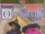 Barney - Once Upon a Time (1996 video)