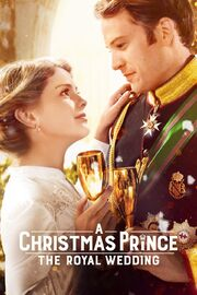 A Christmas Prince The Royal Wedding Poster
