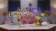 Audrey's Royal Return A Descendants Story Title
