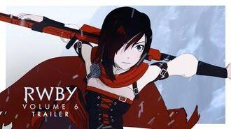RWBY Volume 6 Trailer Rooster Teeth