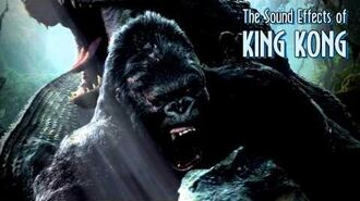 Sound Effects - King Kong