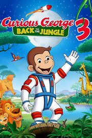 Curious George 3 Back to the Jungle Poster