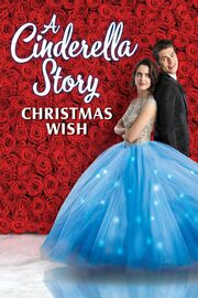 A Cinderella Story Christmas Wish Poster