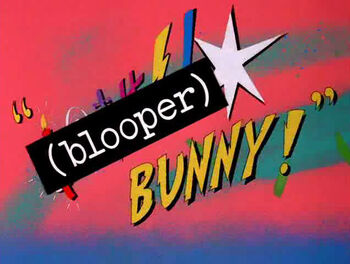 Blooper Bunny Title Card