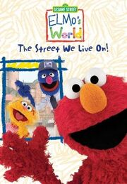 Elmo's World: The Street We Live On (2004) | Soundeffects Wiki