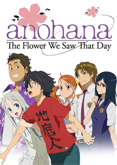 Anohana - The Flower We Saw That Day