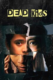 Dead Kids 2019 Movie Poster