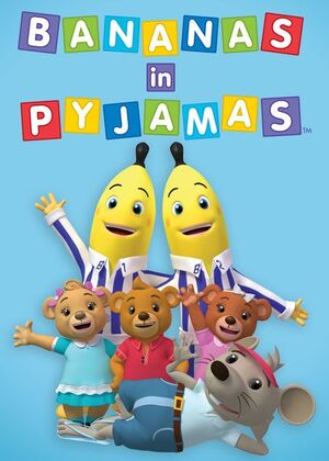 Bananas in Pyjamas 2011