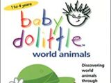 Baby Dolittle: World Animals (2001) (Videos)