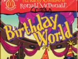 The Wacky Adventures of Ronald McDonald: Birthday World (2001)