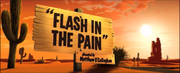 Flash in the Pain Title Card