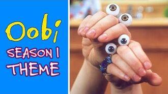 Oobi - Season 1 Theme Song