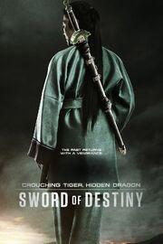Crouching Tiger, Hidden Dragon Sword of Destiny Poster