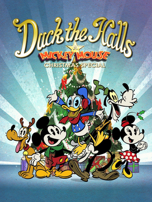 Duck the Halls A Mickey Mouse Christmas Special