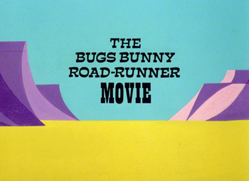 The Bugs Bunny Road-Runner Movie Title Card