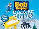 Bob the Builder: Snowed Under, The Bobblesberg Winter Games (2004)