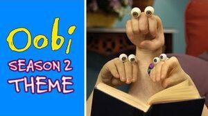 Oobi - Season 2 Theme Song