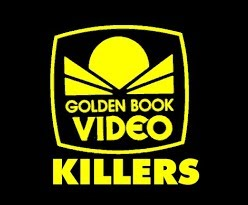 Golden Book Video Killers