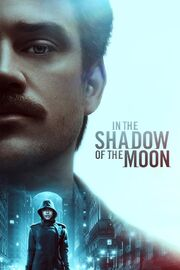 In the Shadow of the Moon 2019 Movie Poster