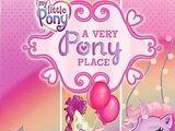 My Little Pony: A Very Pony Place (2007)