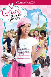An American Girl Grace Stirs Up Success Poster