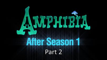 Amphibia - After Season 1 (Part 2)