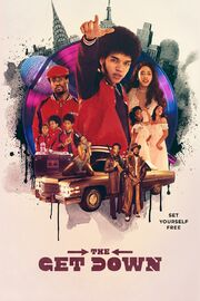 The Get Down Poster