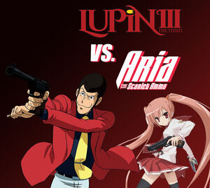 Lupin the 3rd vs Aria the Scarlet Ammo