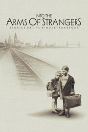 Into the Arms of Strangers Stories of the Kindertransport Poster