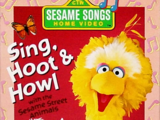 Sing Hoot and Howl (With The Sesame Street Animals) (1991) (Videos)