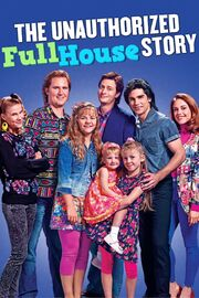 The Unauthorized Full House Story Poster